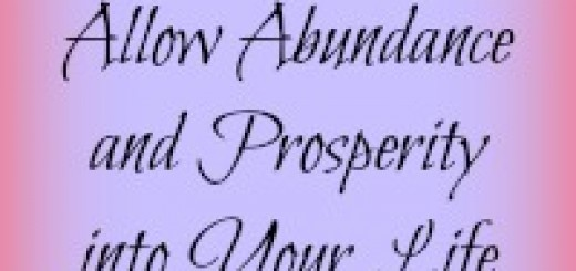 Allow Abundance and Prosperity into Your Life